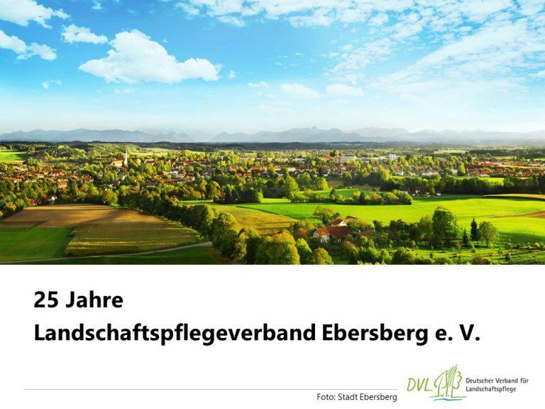 25 Jahre Landschaftspflegeverband Ebersberg e. V.